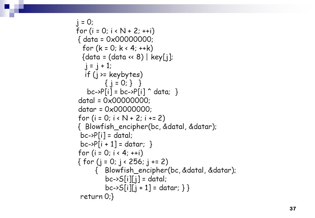 j = 0; for (i = 0; i < N + 2; ++i) { data = 0x00000000; for (k = 0; k < 4; ++k) {data = (data << 8) | key[j];